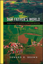Our Father's World blog